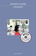 Copertina  L'incontro : romanzo
