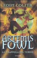 Copertina  Artemis Fowl. La trappola del tempo