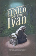 Copertina  L'unico e insuperabile Ivan