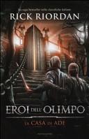 Copertina  Eroi dell'Olimpo. 4, La casa di Ade