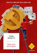 Copertina  Nella testa del dragone : identità e ambizioni della nuova Cina
