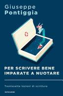 Copertina  Per scrivere bene imparate a nuotare : trentasette lezioni di scrittura