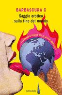 Copertina  Saggio erotico sulla fine del mondo : la commedia brutta del disastro ambientale