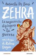 Copertina  Zehra : la ragazza che dipingeva la guerra