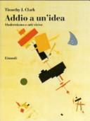 Copertina  Addio a un'idea : modernismo e arti visive