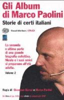 Copertina  Gli album di Marco Paolini : storie di certi italiani, volume 2