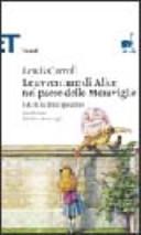 Copertina  Le avventure di Alice nel paese della meraviglie e Al di la dello specchio