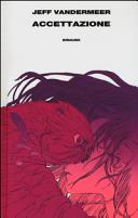 Copertina  Accettazione : Trilogia dell'Area X : libro terzo