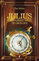 Copertina  Julius e il fabbricante di orologi