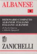 Copertina  Albanese : dizionario compatto albanese-italiano, italiano-albanese