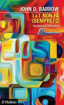 Copertina  1 + 1 non fa (sempre) 2 : una lezione di matematica