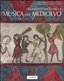 Copertina  Atlante storico della musica nel Medioevo