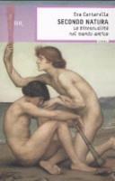 Copertina  Secondo natura : la bisessualità nel mondo antico