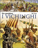 Copertina  I Vichinghi : vita quotidiana