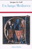 Copertina  Un lungo Medioevo