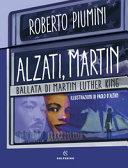 Copertina  Alzati, Martin : ballata di Martin Luther King