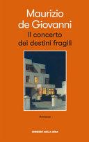 Copertina  Il concerto dei destini fragili : [romanzo]