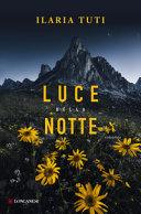 Copertina  Luce della notte : romanzo