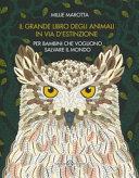 Copertina  Il grande libro degli animali in via d'estinzione