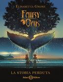 Copertina  Fairy Oak : La storia perduta