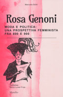 Copertina  Rosa Genoni : moda e politica : una prospettiva femminista fra 800 e 900