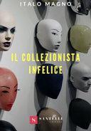 Copertina  Il collezionista infelice