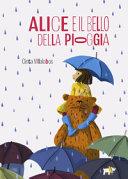 Copertina  Alice e il bello della pioggia