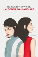 Copertina  La donna da mangiare : romanzo