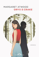 Copertina  Oryx e Crake : romanzo