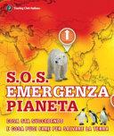 Copertina  S.O.S. : emergenza pianeta