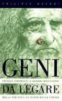 Copertina  Geni da legare : piccole stranezze e grandi ossessioni delle più eccelse menti della storia
