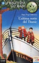 Copertina  L'ultima notte del Titanic