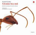Copertina  Vivono tra noi : ritratti straordinari di insetti ordinari