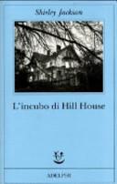 Copertina  L'incubo di Hill House
