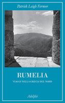 Copertina  Rumelia : viaggi nella Grecia del Nord