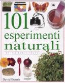 Copertina  101 esperimenti naturali