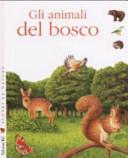 Copertina  Gli animali del bosco