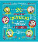 Copertina  20 straordinari inventori che hanno cambiato il mondo
