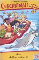 Copertina  Azul delfino in libertà