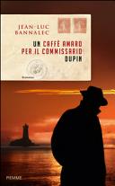 Copertina  Un caffè amaro per il commissario Dupin