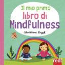 Copertina  Il mio primo libro di mindfulness