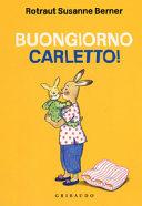 Copertina  Buongiorno Carletto!