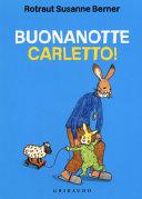 Copertina  Buonanotte Carletto!
