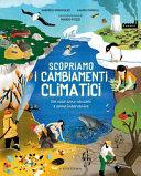 Copertina  Scopriamo i cambiamenti climatici : da cosa sono causati e come intervenire