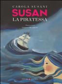 Copertina  Susan : la piratessa