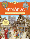Copertina  Il Medioevo. Un entusiasmante tuffo nella storia