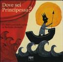 Copertina  Dove sei principessa? : un libro-teatro delle ombre