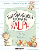 Copertina  La fantasmagorica storia di Ralph