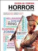 Copertina  Guida al cinema horror : il new horror dagli anni Settanta a oggi