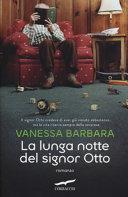 Copertina  La lunga notte del Signor Otto : romanzo
